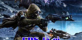 Khái niệm game FPS là gì