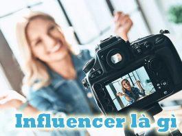 Influencer là làm những gì